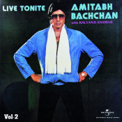 Live Tonite - Amitabh Bachchan With Kalyanji Anandji Vol. 2 Songs