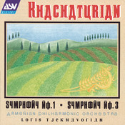 Khachaturian: Symphonies Nos.1 and 3 Songs