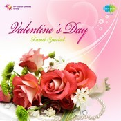 Valentine's Day Special - Tamil Songs