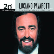 The Best Of Luciano Pavarotti 20th Century Masters The Millennium Collection Songs