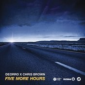 Five More Hours Song