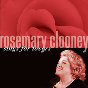 Rosemary Clooney Sings For Lovers Songs