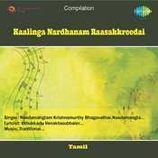 Kaalinga Nardhanam Raasakkreedai Songs