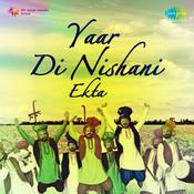 Yaar Di Nishani Ekta Songs