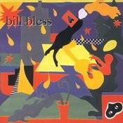 Bill Bless Songs