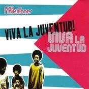 Viva La Juventud (Single) Songs
