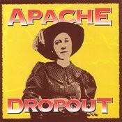 Apache Dropout Songs