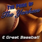 The Pride Of The Yankees & Great Baseball Moments Songs