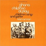 Ghana Children At Play: Children Songs And Games Songs