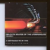Delicate Sounds Of The Underground, Vol.II Songs