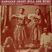 Hawaiian Chant, Hula, And Music Songs