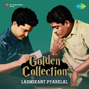 Golden Collection Laxmikant Pyarelal Songs