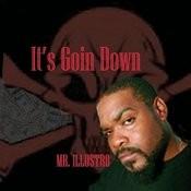 It's Goin Down Songs