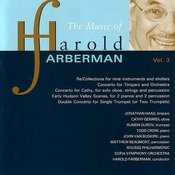 The Music of Harold Farberman, Vol. 3 Songs