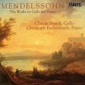 Felix Mendelssohn: The Works For Cello & Piano Songs