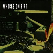 Wheels On Fire Songs