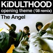 KiDULTHOOD Opening Theme ('08 Remix) Songs