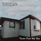 Trailer Park Hip Hop Songs
