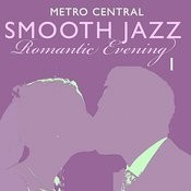 Smooth Jazz Romantic Evening 1 Songs