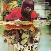 Saga Of The Good Life And Hard Times Songs