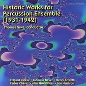 Historic Works For Percussion Ensemble (1931-1942) Songs