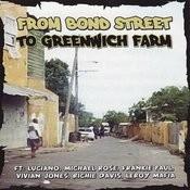 From Bond Street To Greenwich Farm Songs