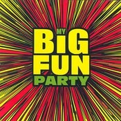My Big Fun Party Songs