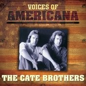 Voices Of Americana: The Cate Brothers Songs