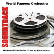 The Best Of The Movies - Take My Breath Away Songs