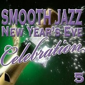 Smooth Jazz New Year's Celebration 5 Songs