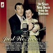 Just We Two - The Stars Sing Duets From The Musicals Songs