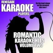 Romantic Karaoke Hits Volume Two Songs