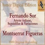 Fernando Sor: Ariette Italiane, Seguidillas & Variaciones Songs