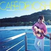 Cafe De Yoshi Songs