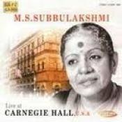 M S Subbulakshmi At Carnegie Hall Songs