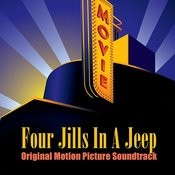 Four Jills In A Jeep (Original Motion Picture Soundtrack) Songs