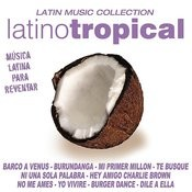 Latino Tropical Songs