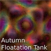 Autumn Floating Tank Songs