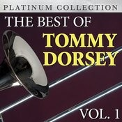 The Best Of Tommy Dorsey Vol. 1 Songs