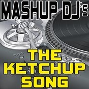 The Ketchup Song (Asereje) (Instrumental Mix) [Re-Mix Tool] Song