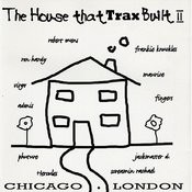 The House That Trax Built II Songs
