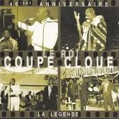 40 Leme Ainniversaire Le Roi Coupe Cloue Songs