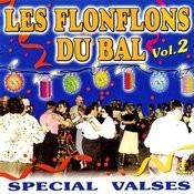 Les Flonflons Du Bal - Spécial Valses Vol. 2 Songs