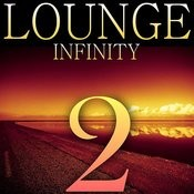 Lounge Infinity 2 Songs