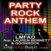Party Rock Anthem (In The Style Of Lmfao Ft. Lauren Bennett & Goonrock) Song