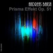 Andreas Baksa: Prismaeffekt Op. 51 Songs