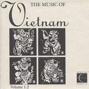 The Music Of Vietnam, Vol. 1.2 Songs