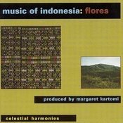 Music Of Indonesia: Flores Songs