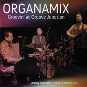 Organamix - Grovin' At Groove Junction Songs
