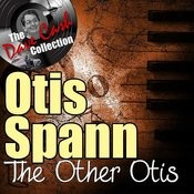 The Other Otis - [The Dave Cash Collection] Songs